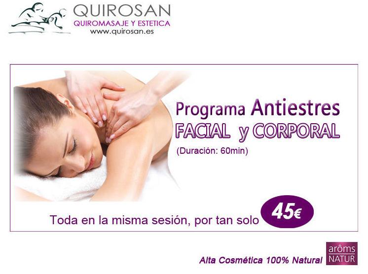 """Oferta ENERO y FEBRERO """"Programa ANTIESTRES Facial y Corporal"""""""