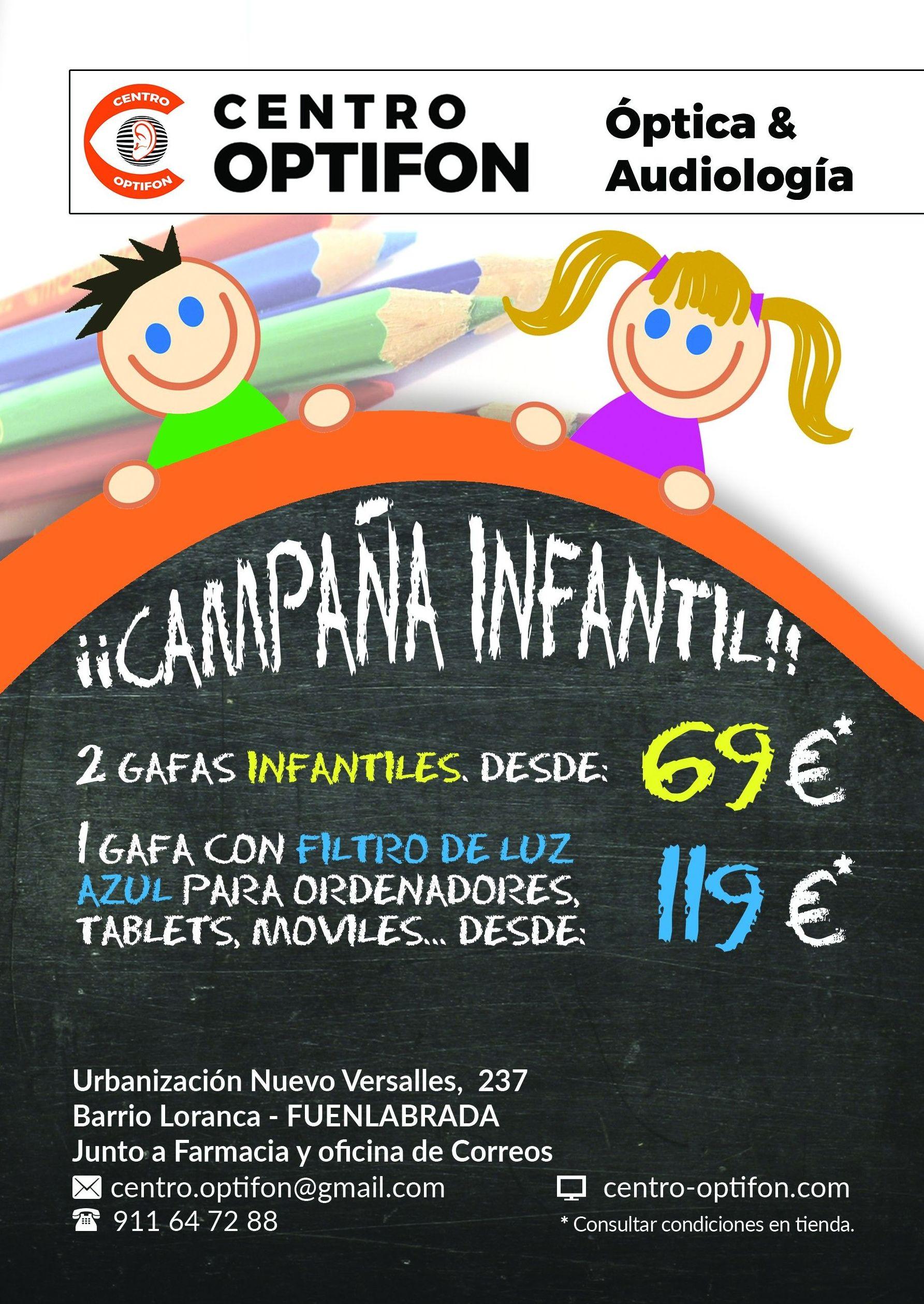Campaña Infantil: Óptica y audiología de CENTRO OPTIFON (Óptica & Audiología)
