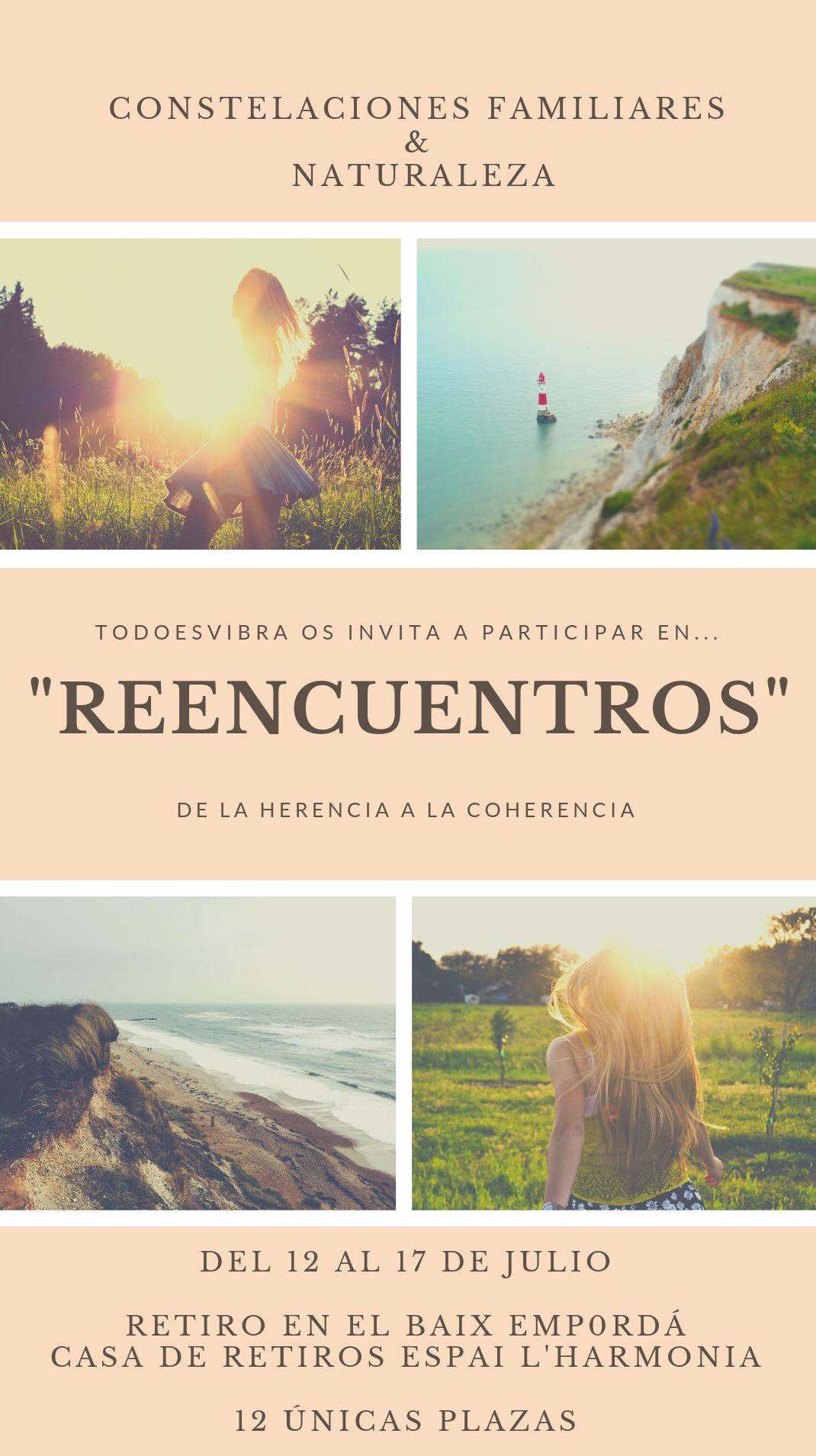 """RETIRO DEL 12 AL 17 DE JULIO: """"REENCUENTROS"""": TERAPIAS Y EVENTOS de Todo Es Vibra"""