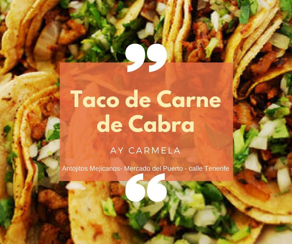 Mejor restaurante mexicano en Las Palmas Ay Carmela