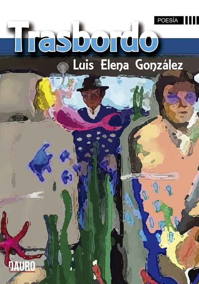 Trasbordo de Luis Elena González. Editorial Dauro