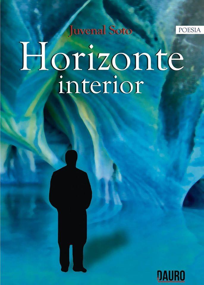 Horizonte Interior de Juvenal Soto, publicada por Editorial Dauro