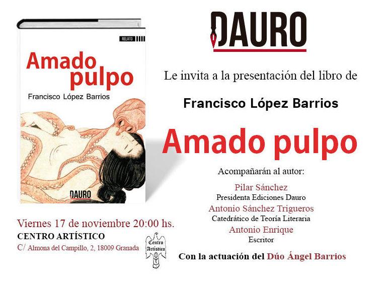 Presentación de la obra: Amado Pulpo