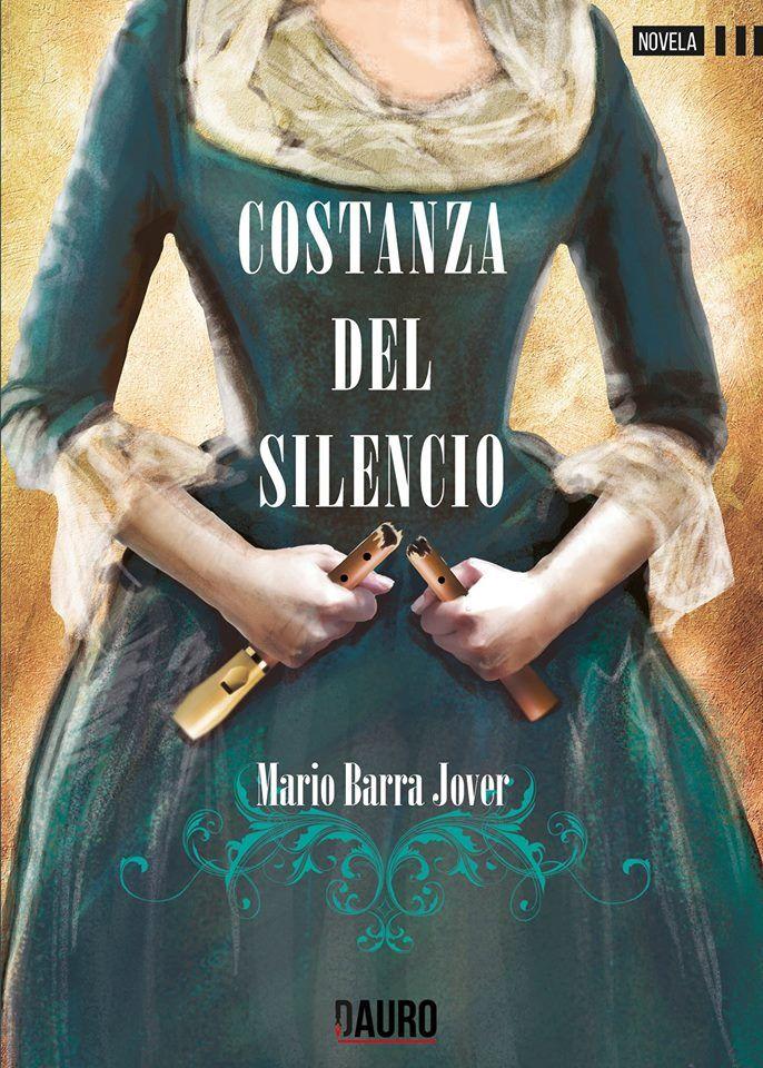 Constanza del silencio de Mario Barra Jover. Dauro Editorial