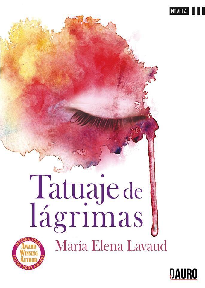 Tatuaje de lágrimas de María Elena Lavaud. Dauro Editorial