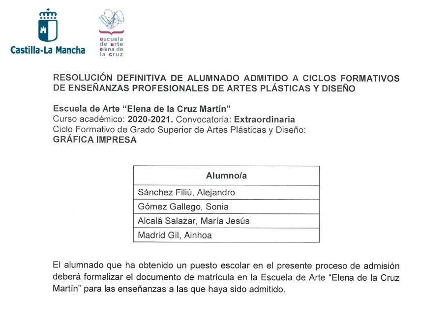 Alumando admitido a Ciclos Formativos en Convocatoria Extraordinaria : Servicios e información de Escuela de Arte Elena de la Cruz