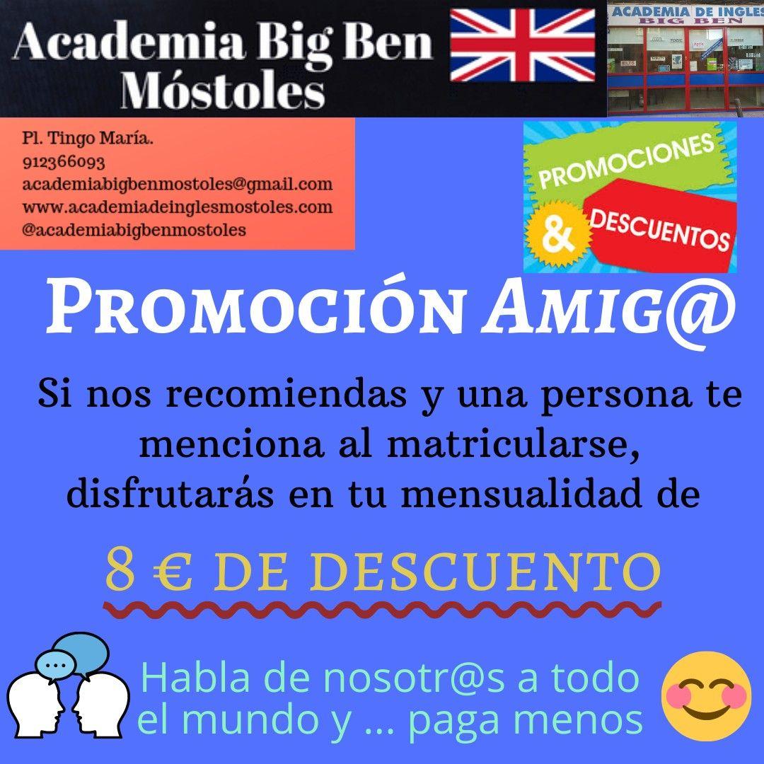 Promoción amig@: Servicios de Academia Big Ben