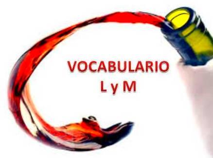VOCABULARIO PARA UNA CATA DE VINOS (L,M)
