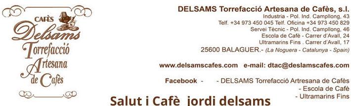 Foto 2 de Café en Balaguer | DELSAMS Torrefacció Artesana de Cafès