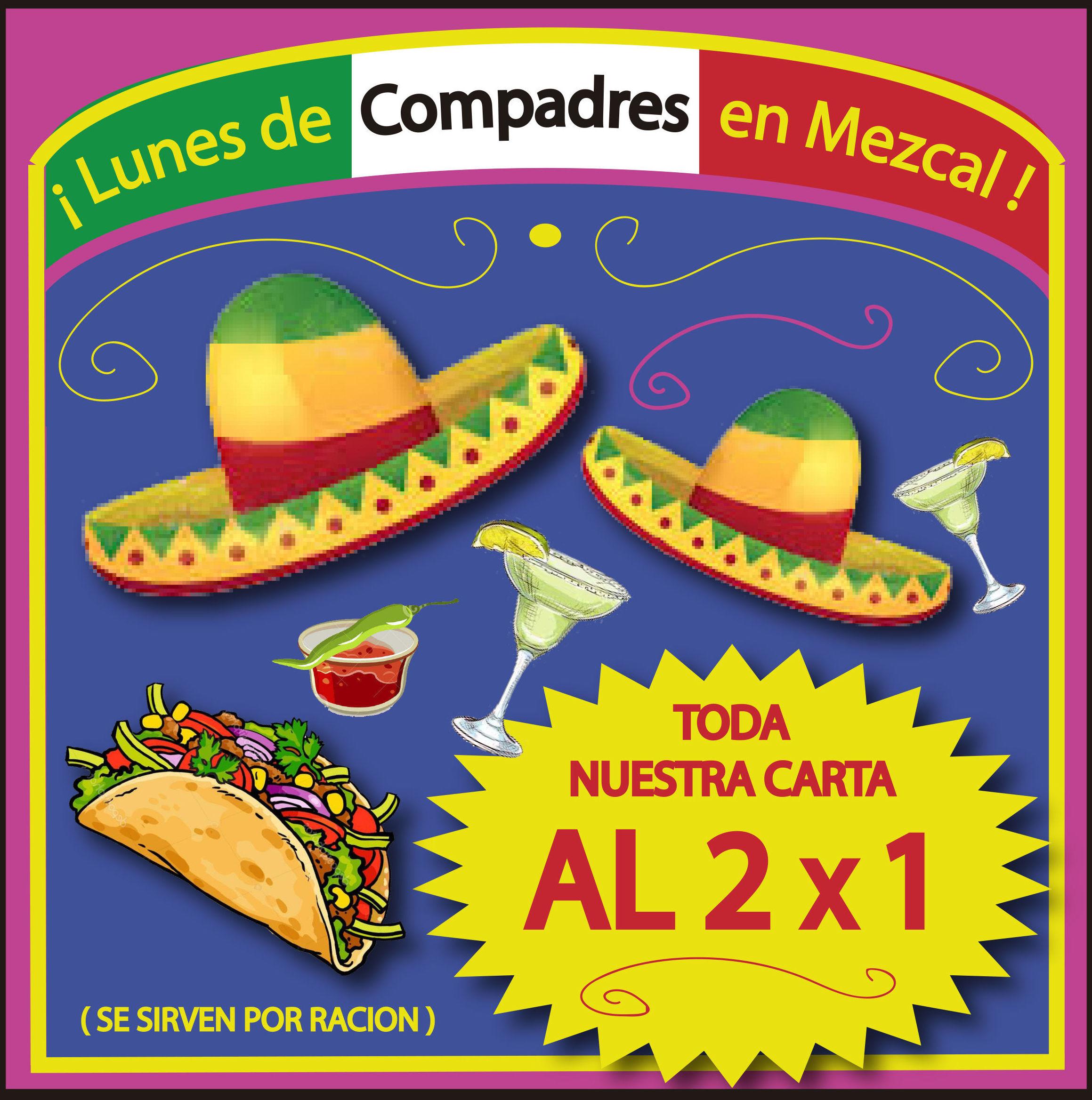 Lunes de Compadres en Restaurante Mezcal