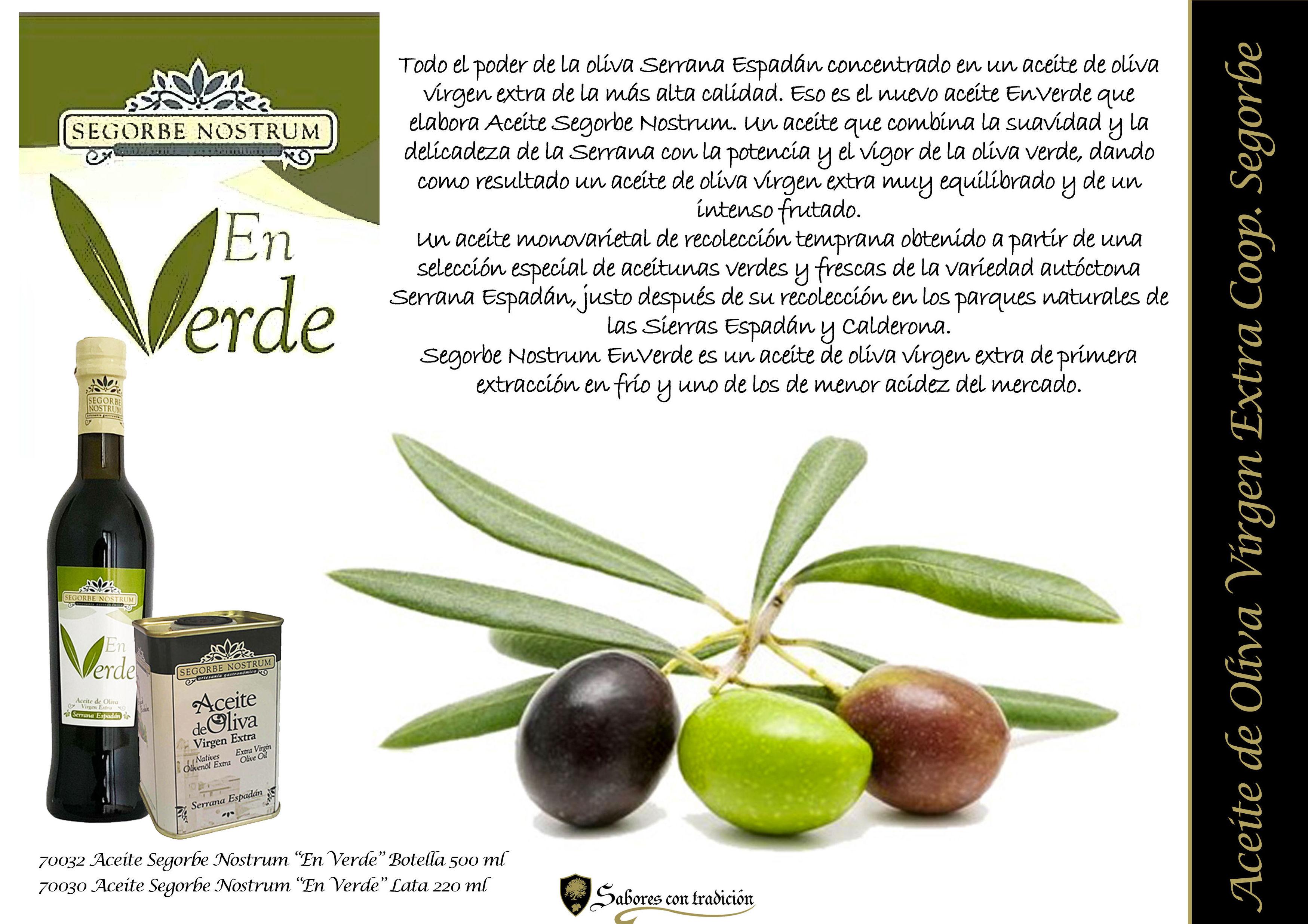 """Aceite de Oliva Virgen Extra """" Segorbe Nostrum en Verde """": Productos de Sabores con tradición"""