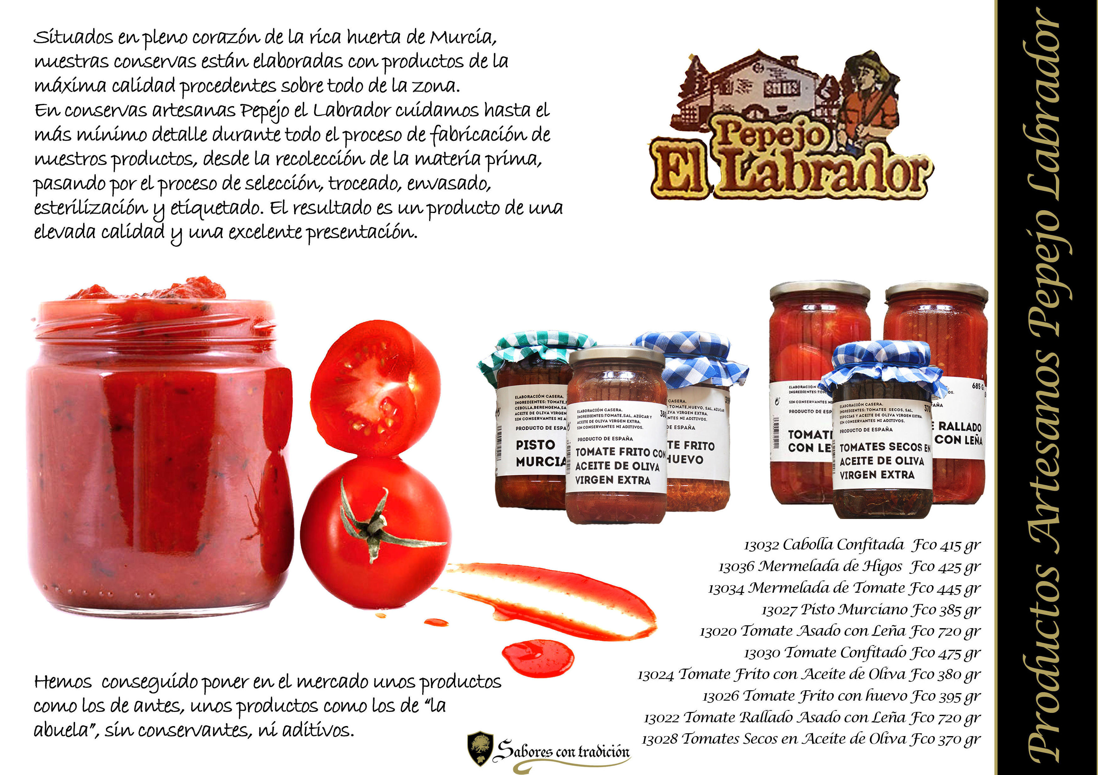 """Productos Artesanos """" Pepejo El Labrador """": Productos de Sabores con tradición"""