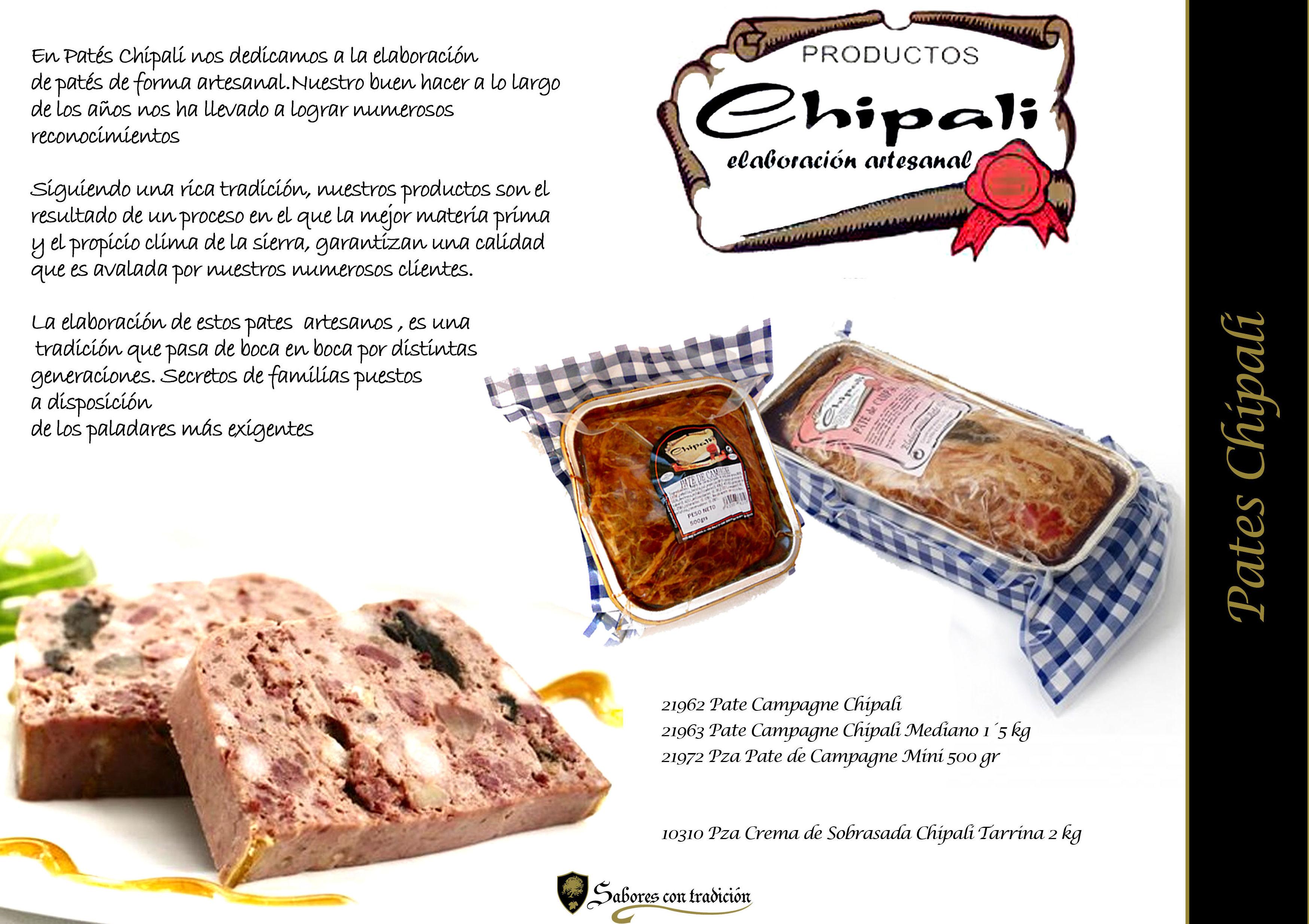"""Pates """" Chipali """": Productos de Sabores con tradición"""