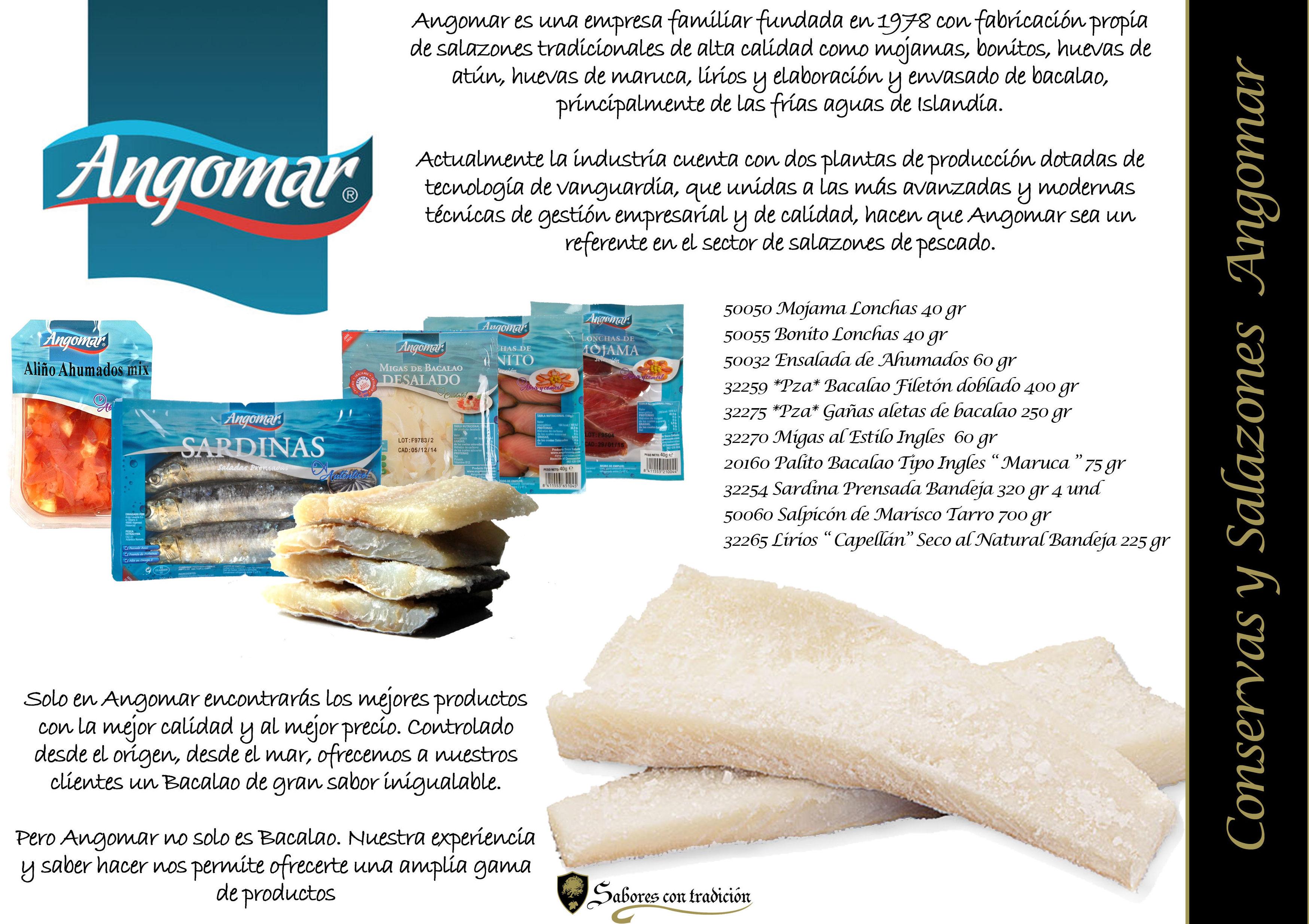 """Conservas y Salazones """" Angomar"""": Productos de Sabores con tradición"""