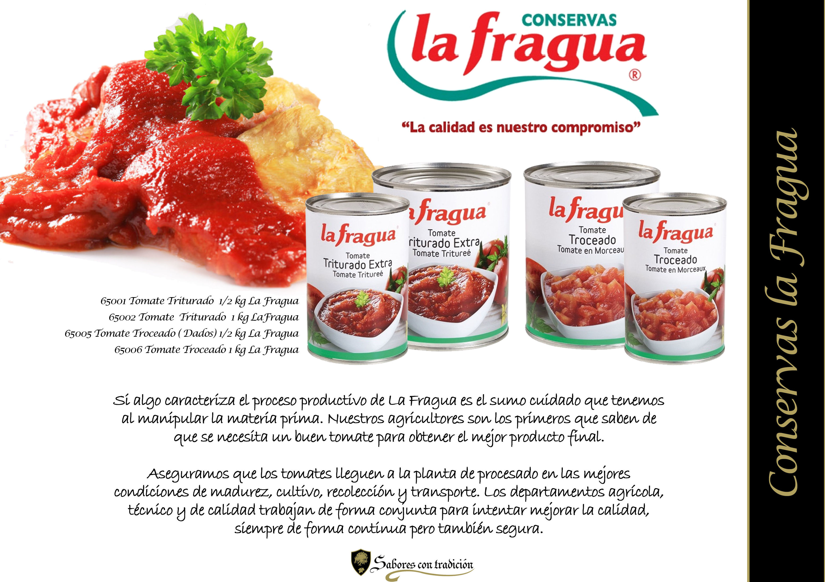 """Tomate Natural Triturado y Troceado """" Conservas La Fragua """": Productos de Sabores con tradición"""