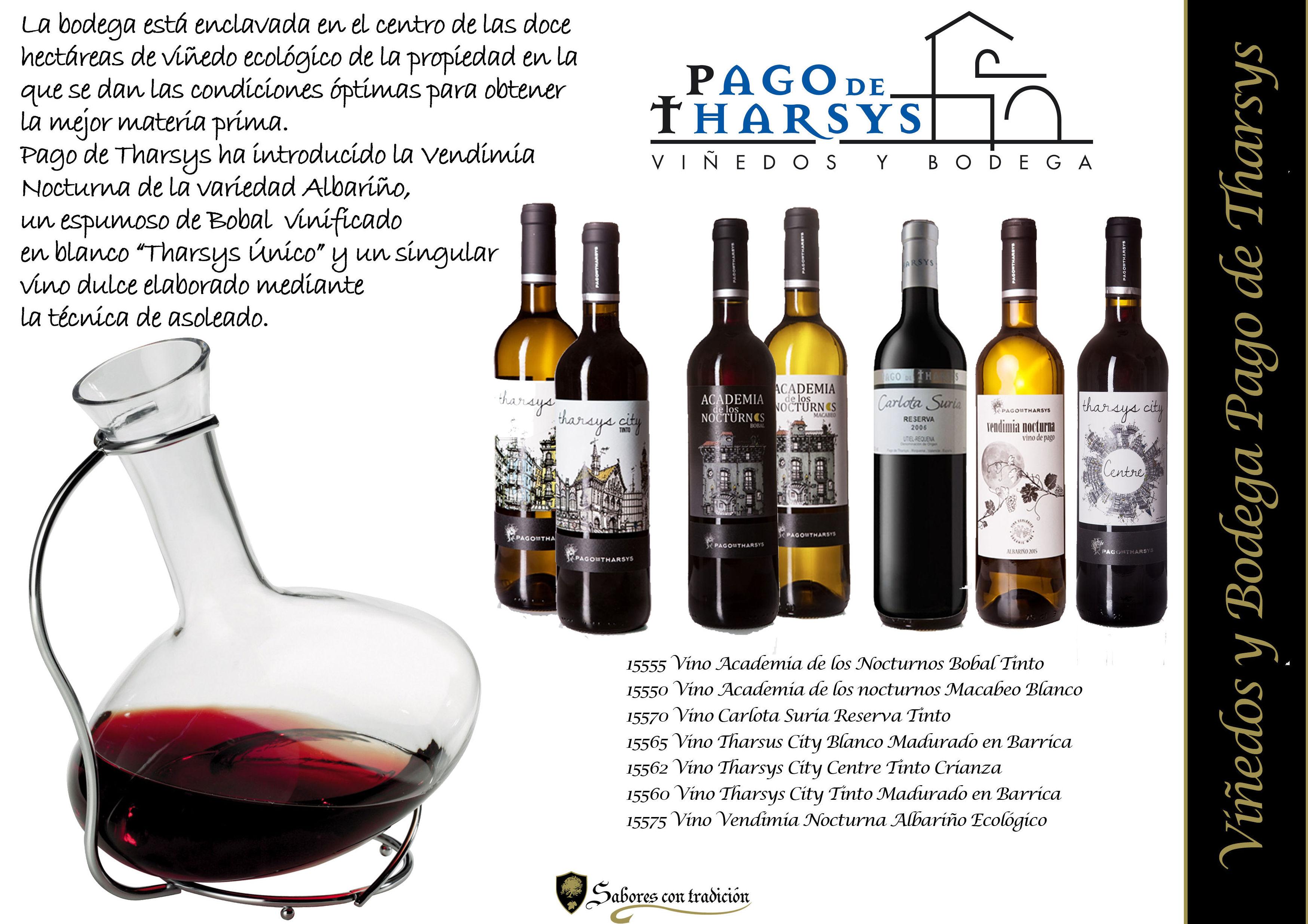 """Vinos """" Viñedos y Bodega Pago de Tharsys """": Productos de Sabores con tradición"""