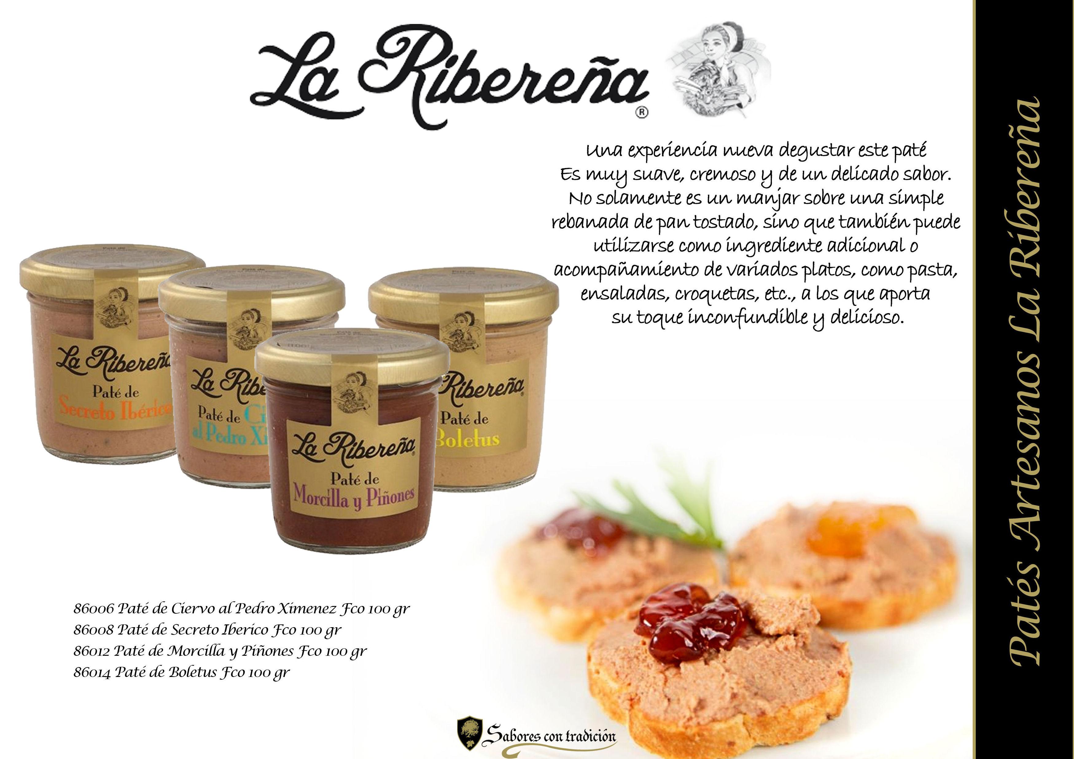 """Pates """" La Ribereña Artesanos """": Productos de Sabores con tradición"""