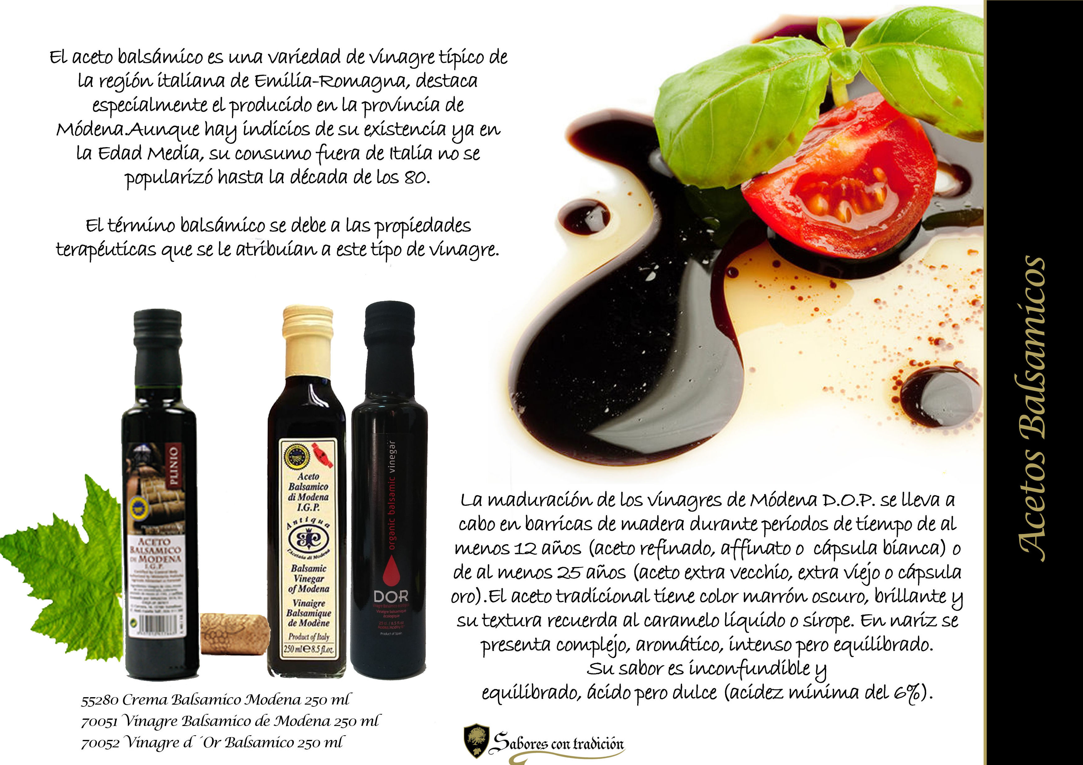 Acetos balsamicos: Productos de Sabores con tradición