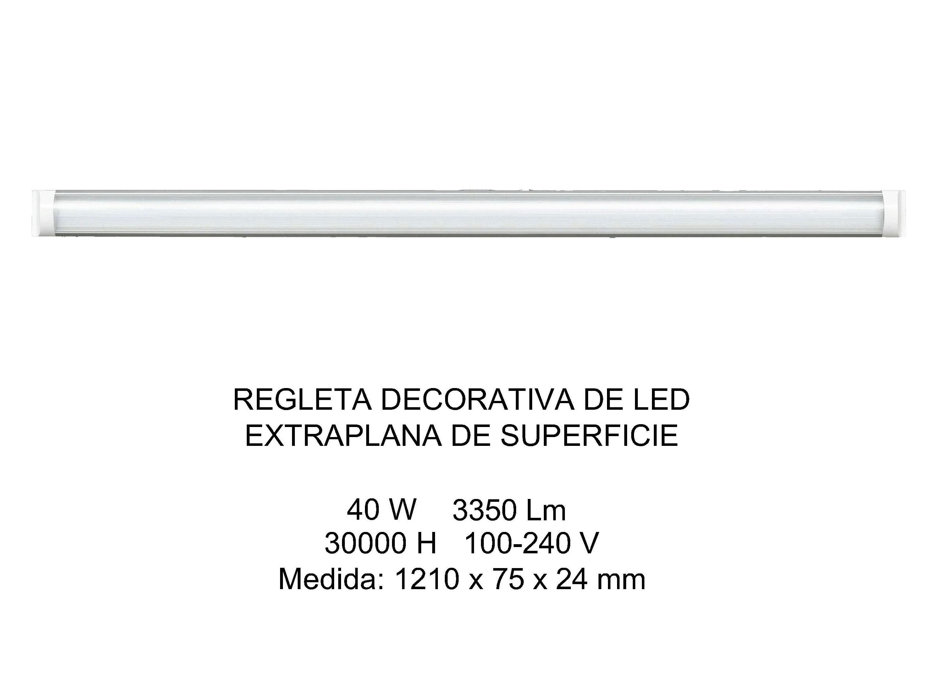 REGLETA LED 40W EXTRAPLANA