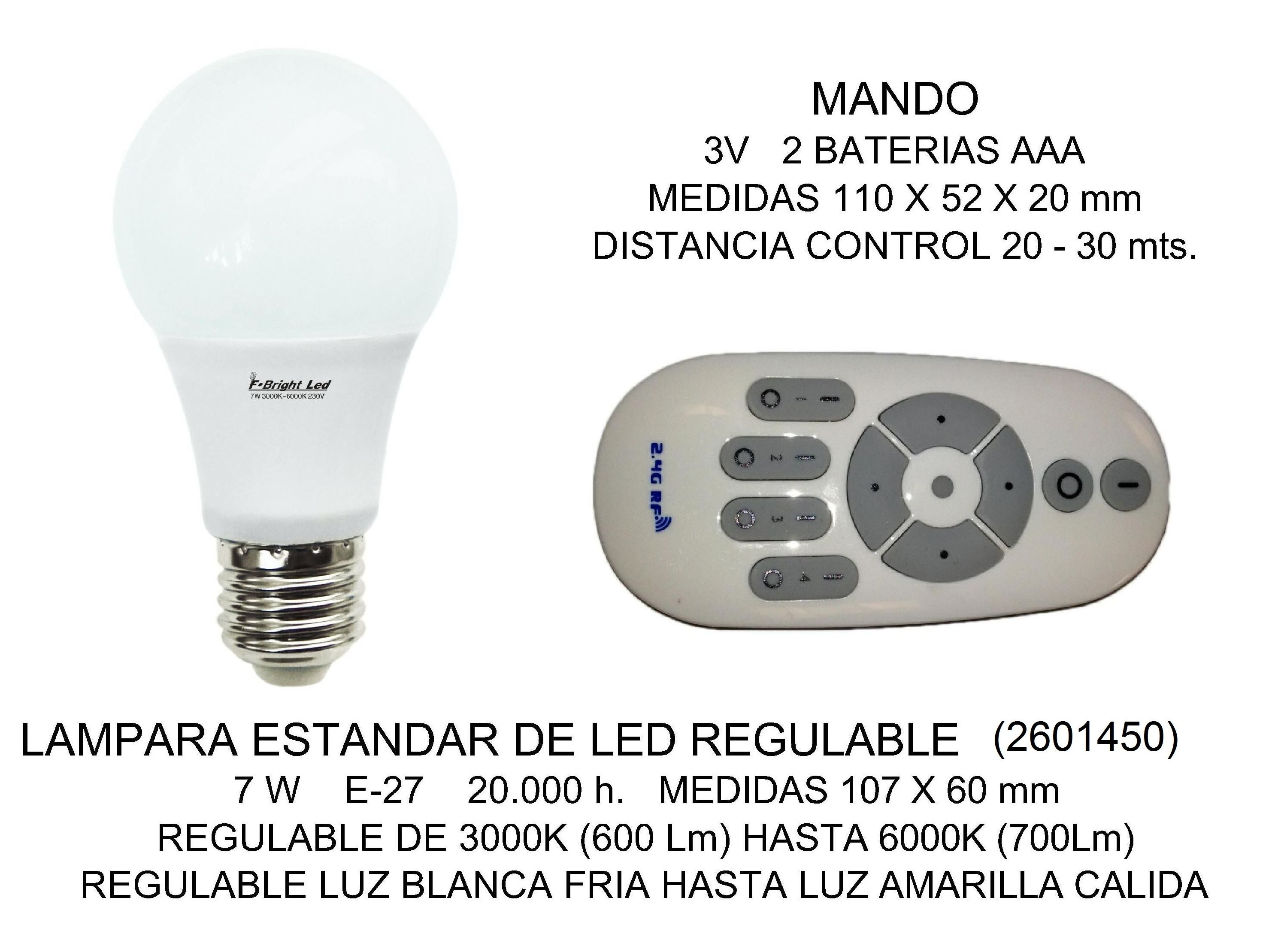 LAMPARA LED 7W REGULABLE ( MANDO ADICIONAL)
