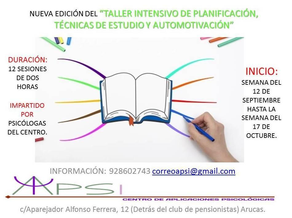 NUEVA EDICIÓN TALLER INTENSIVO DE PLANIFICACIÓN, TÉCNICAS DE ESTUDIO Y AUTOMOTIVACIÓN.