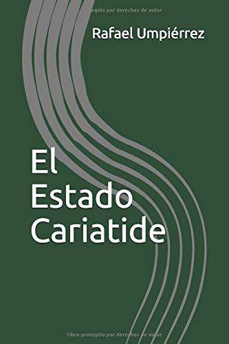 El Estado Cariatide:  de Rafael Umpiérrez