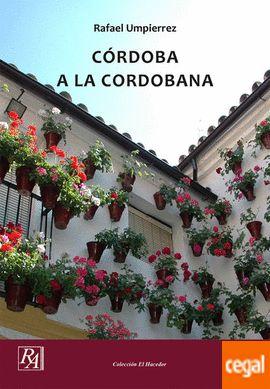 Córdoba a la cordobana: Libros escritos  de Rafael Umpiérrez