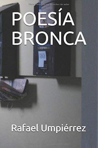 Poesía Bronca:  de Rafael Umpiérrez