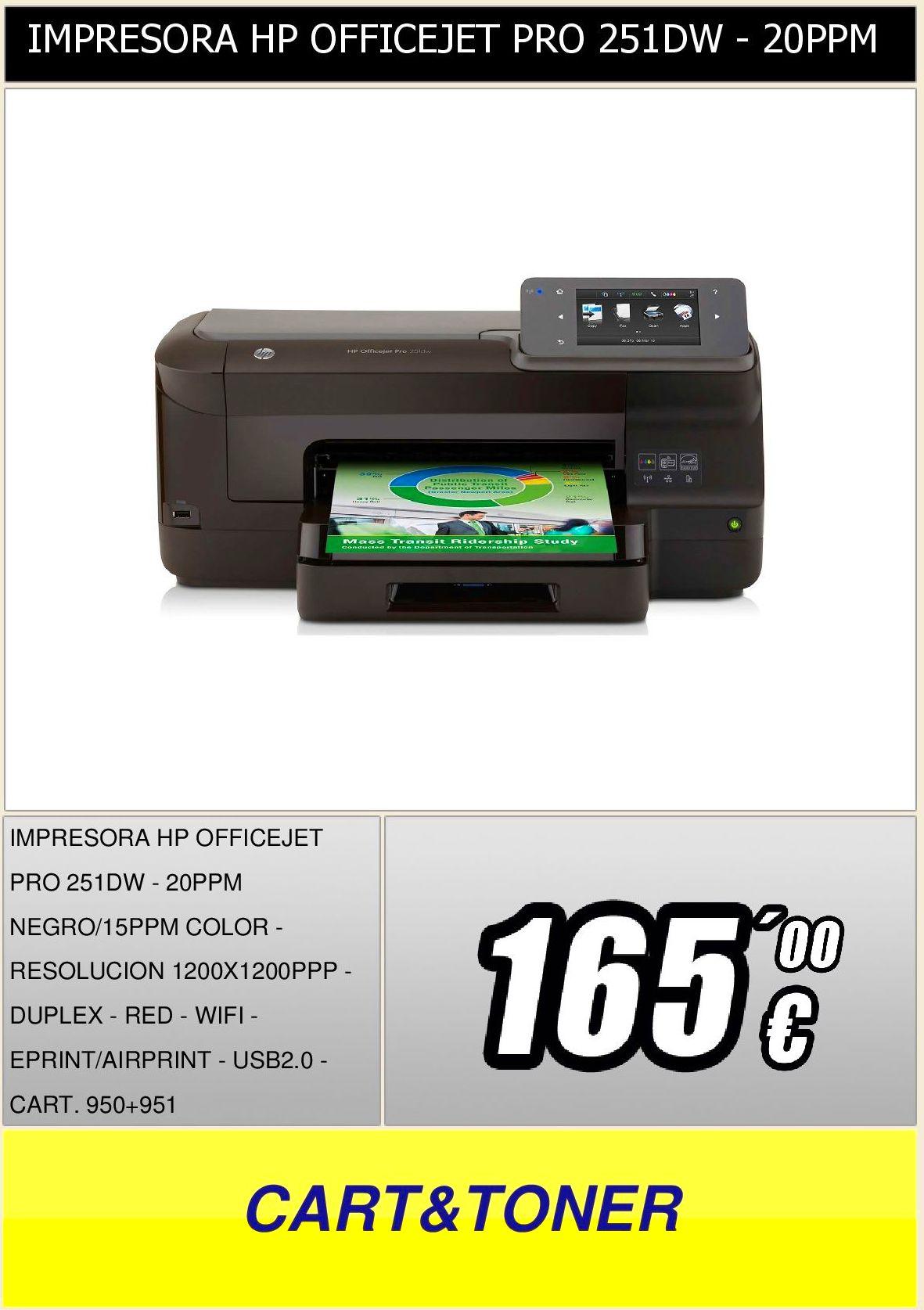 IMPRESORA HP OFFICEJET PRO 251DW - 20PPM NEGRO/15PPM COLOR ...