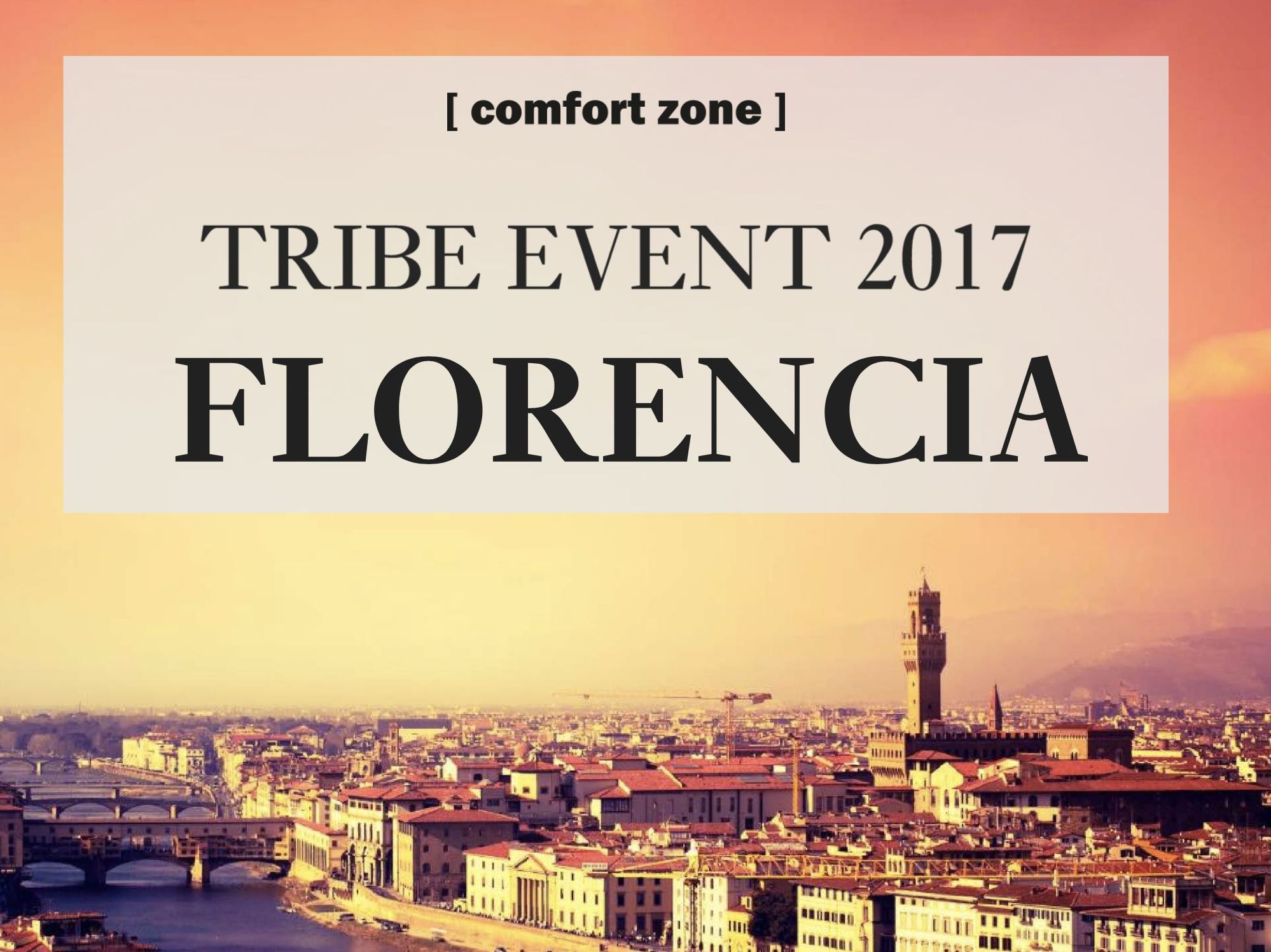 Tribe Event 2017 Florencia