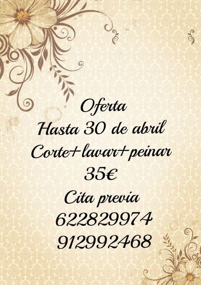 OFERTA Corte + Lavar + Peinar 35 €  hasta el 30 de Abril