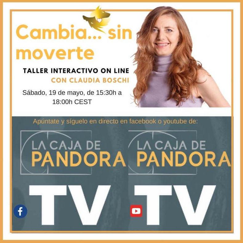 NUEVO TALLER ON LINE O PRESENCIAL!!  CAMBIA… SIN MOVERTE Sábado, 19 de mayo de 15:30h a 18:00h CEST