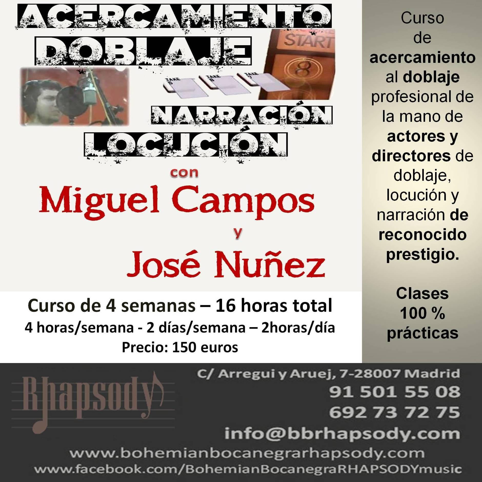 """CURSO """"ACERCAMIENTO AL DOBLAJE, LOCUCIÓN Y NARRACIÓN"""" CON MIGUEL CAMPOS y JOSÉ NUÑEZ"""