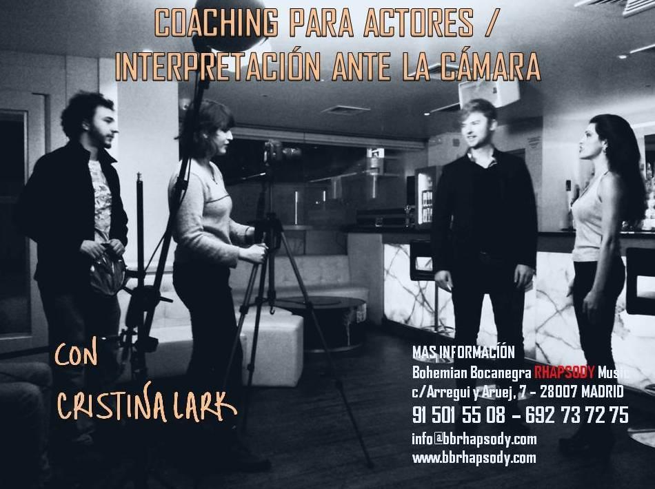 COACHING PARA ACTORES / INTERPRETACIÓN ANTE LA CÁMARA con CRISTINA LARK