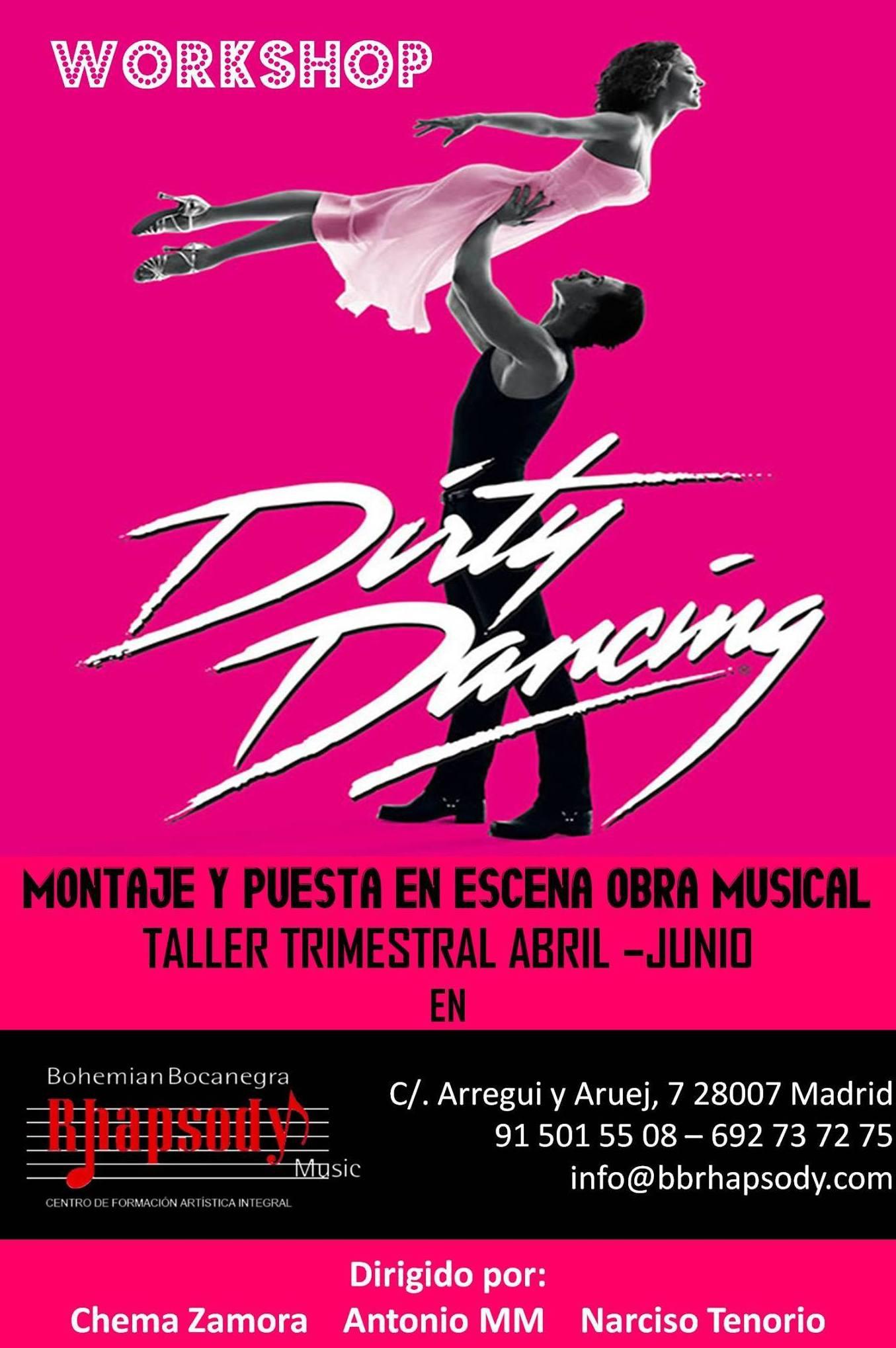"Workshop ""DIRTY DANCING"" (Montaje de una obra musical): Catálogo formación de Bohemian Bocanegra Rhapsody Music"