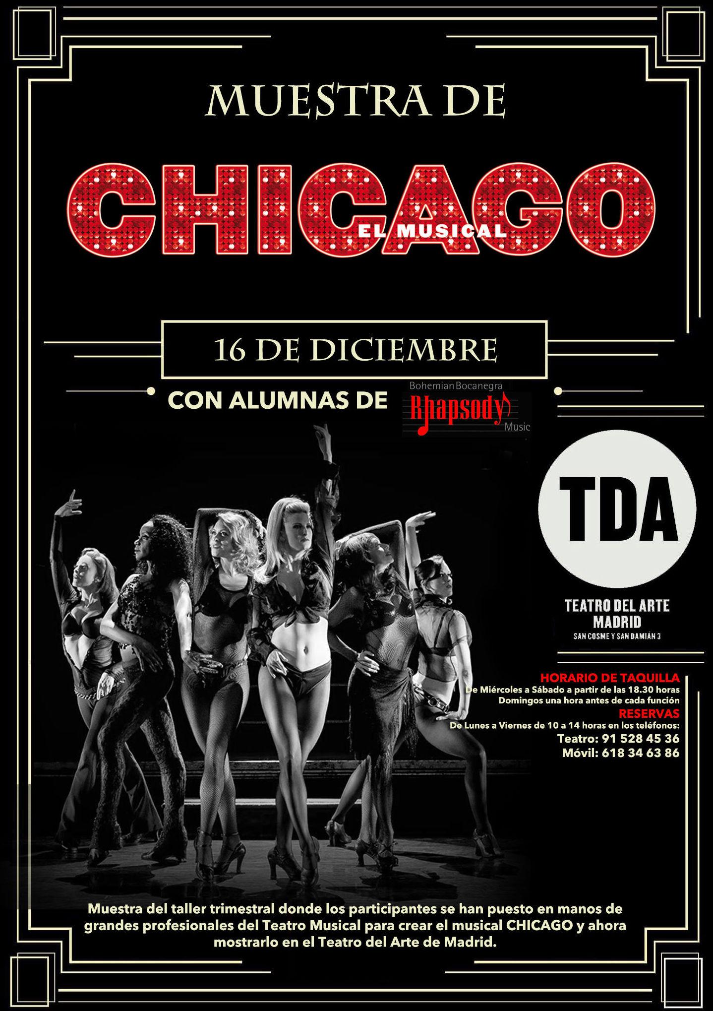 MUESTRA de CHICAGO El Musical 16 de Diciembre con alumnas de RHAPSODY en TEATRO DEL ARTE y GALA MUSICAL alumnos 1er trimestre
