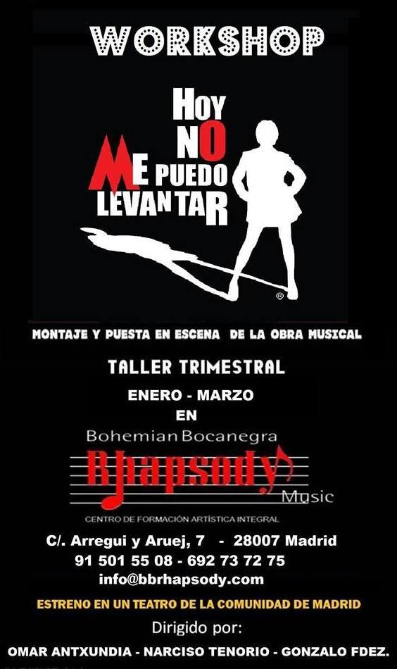 """Workshop """"HOY NO ME PUEDO LEVANTAR"""" (Montaje de una obra musical): Catálogo formación de Bohemian Bocanegra Rhapsody Music"""