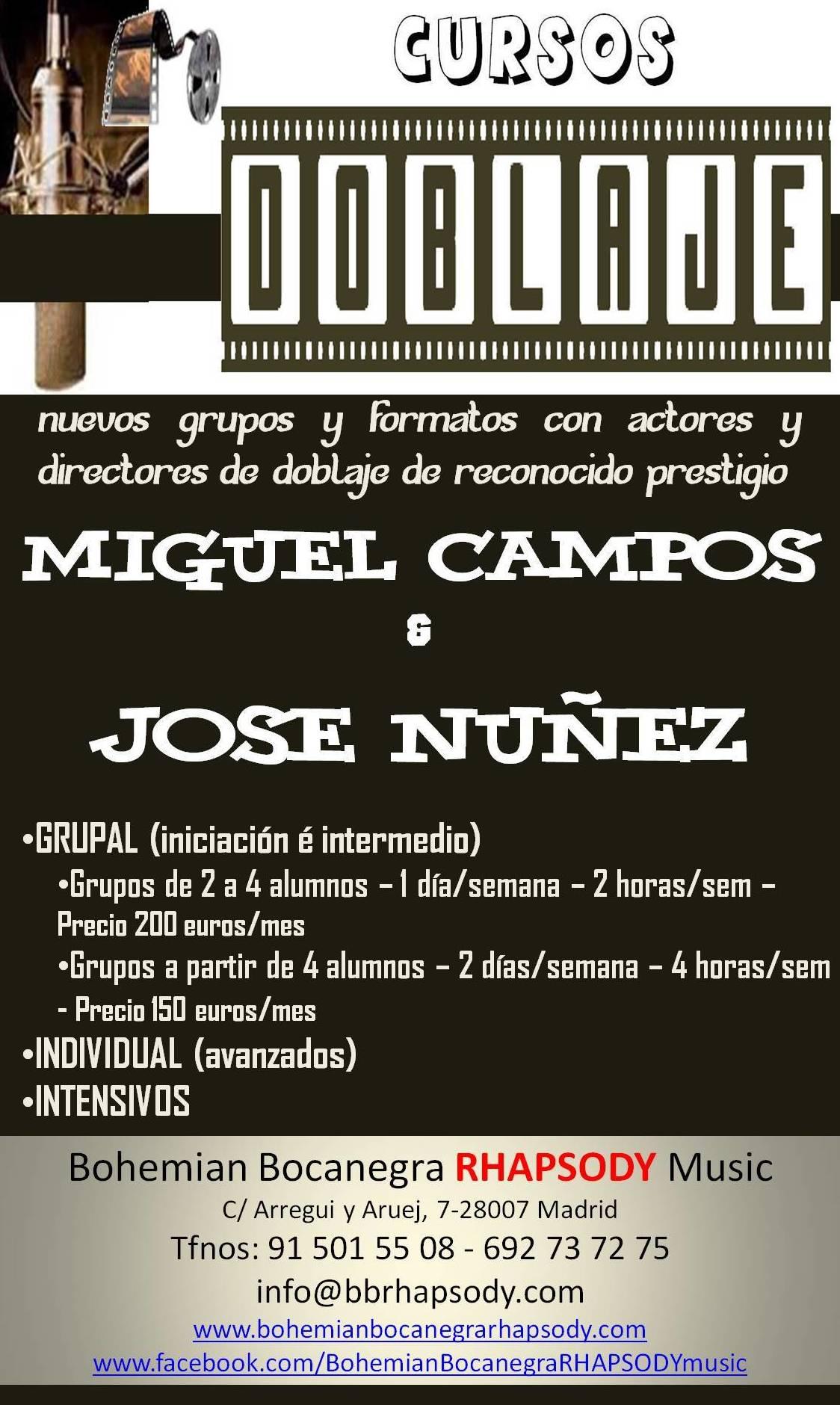 CURSOS DE  DOBLAJE con MIGUEL CAMPOS y JOSÉ NUÑEZ - PROFESORES de RECONOCIDO PRESTIGIO como actores y directores de Doblaje.