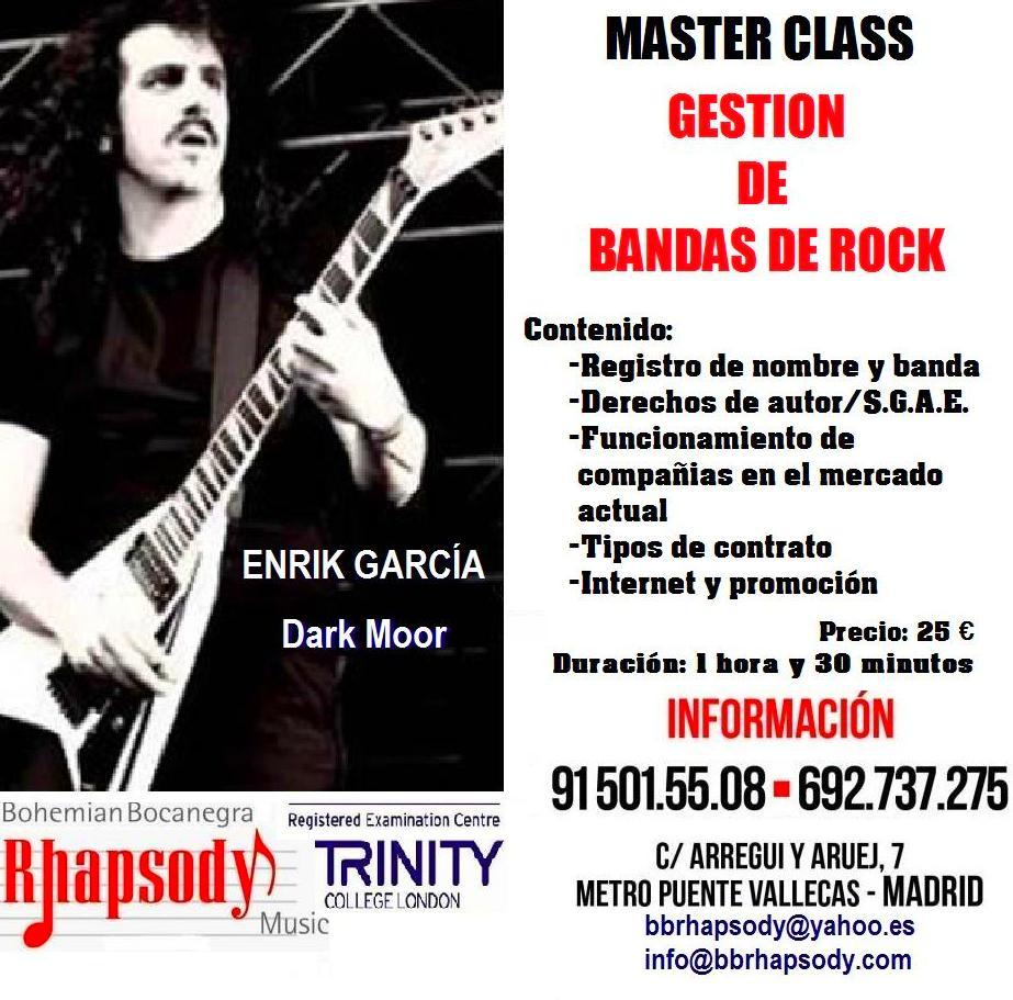 MASTER CLASS - GESTIÓN DE BANDAS DE ROCK impartido por ENRIK GARCÍA (DARK MOOR)