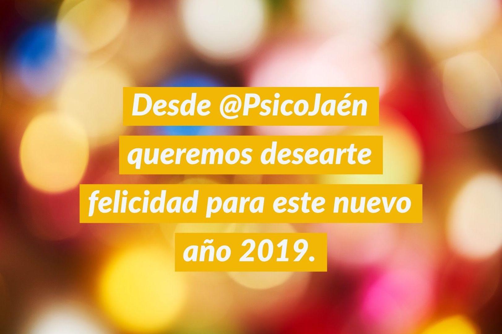 En PsicoJaén queremos que en este 2019 seas feliz