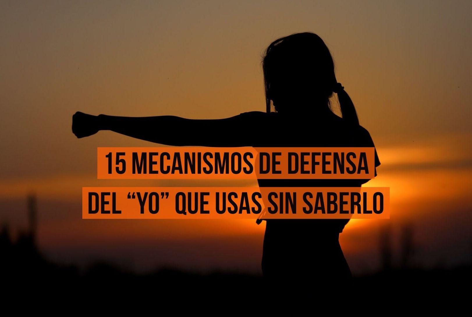 """15 mecanismos de defensa del """"yo"""" que usas sin saberlo"""