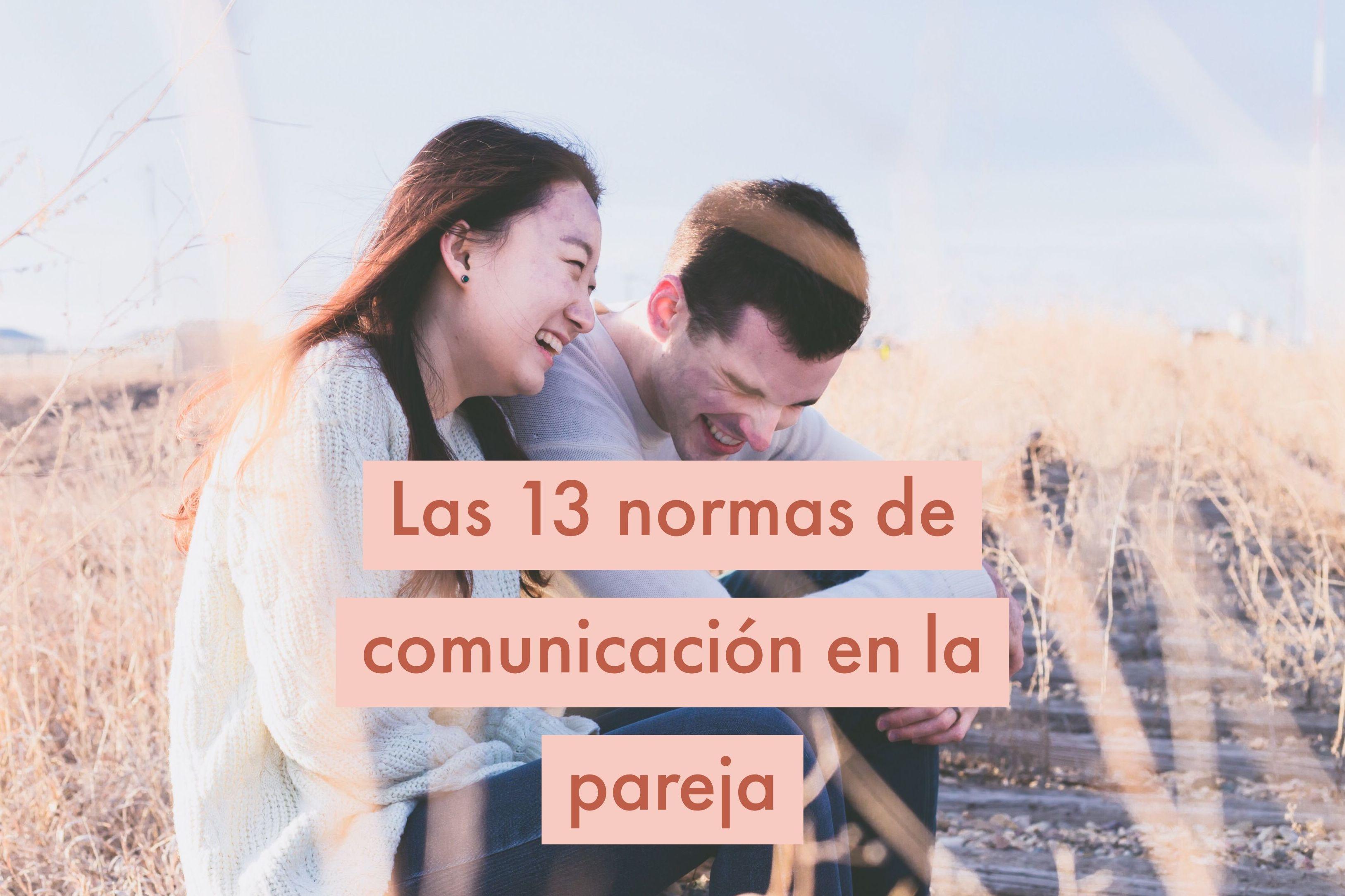Las 13 normas de comunicación en la pareja
