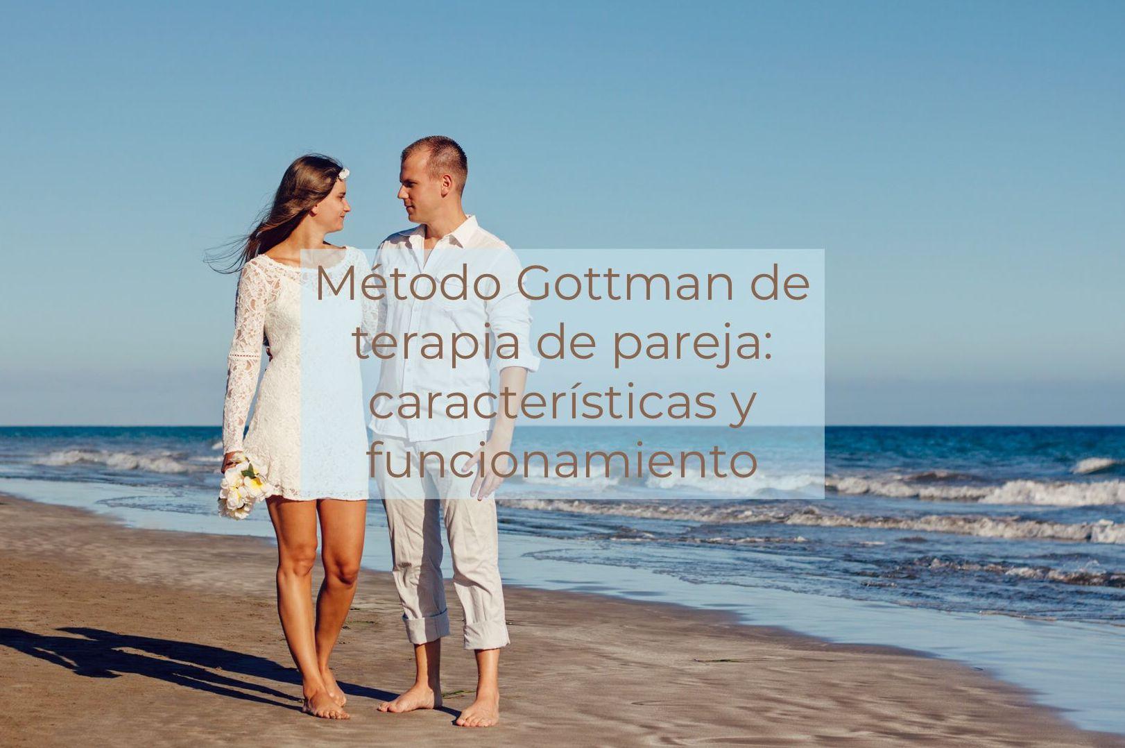 Método Gottman de terapia de pareja: características y funcionamiento