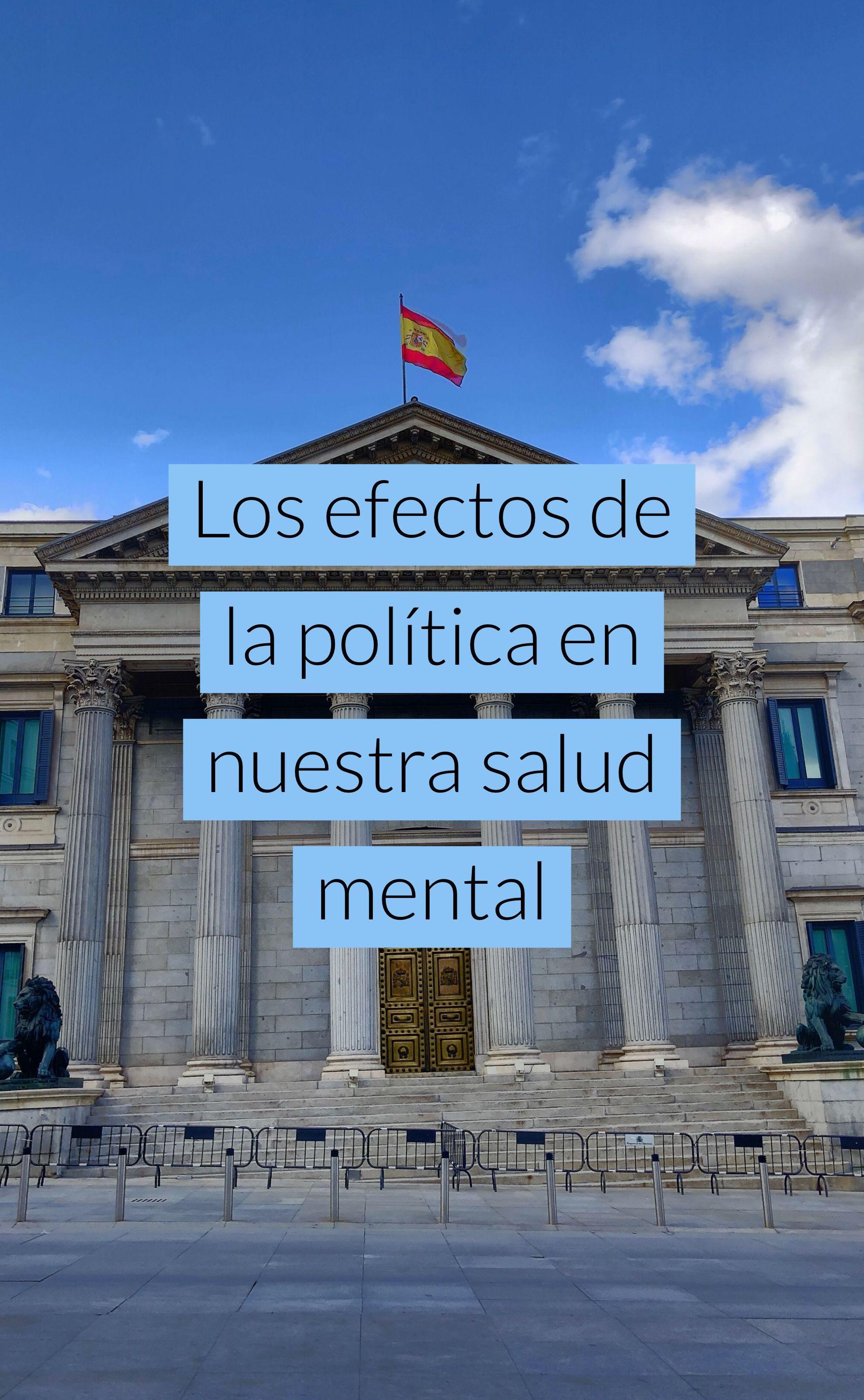 Los efectos de la política en nuestra salud mental