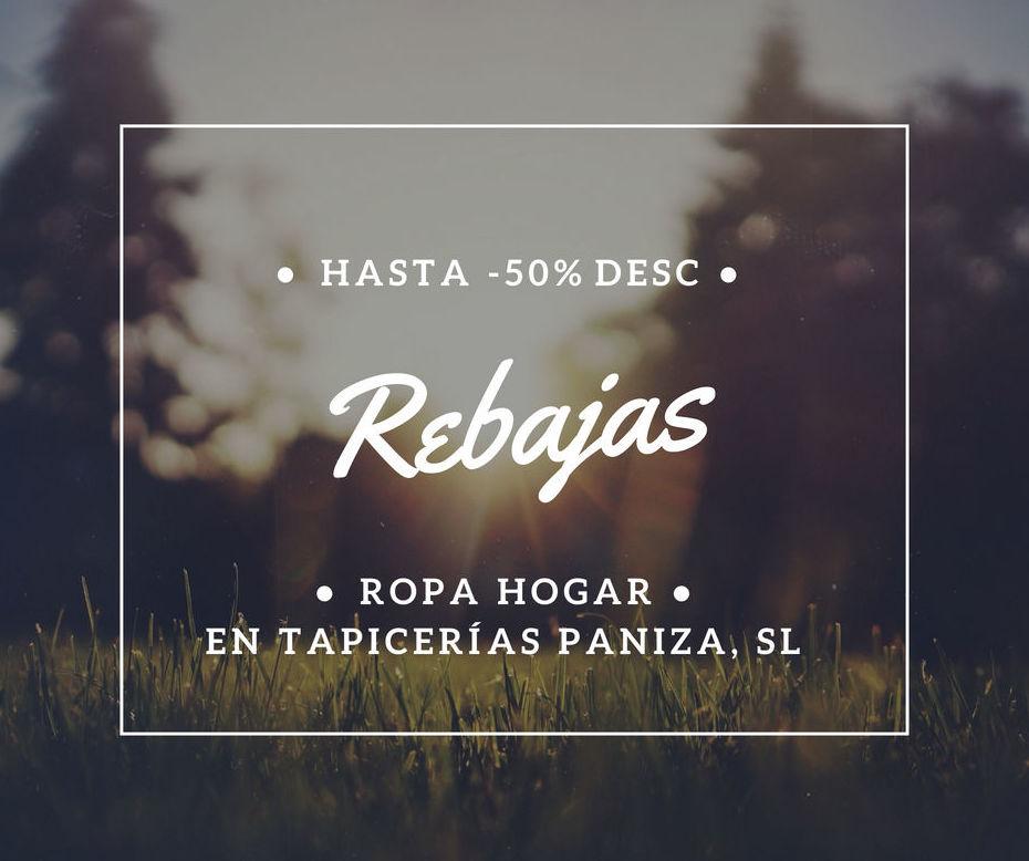 REBAJAS VERANO 2018- PANIZA HOGAR