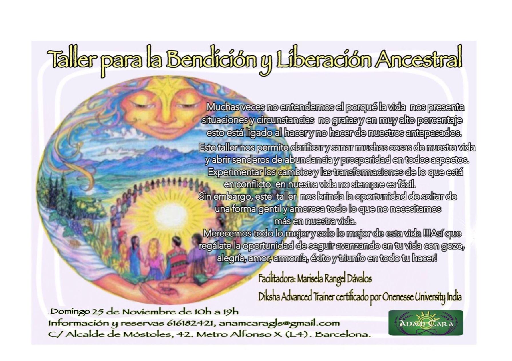 TALLER DE BENDICIÓN Y SANACION ANCESTRAL día 25 de noviembre de 10h a 19h