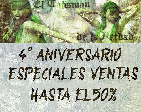 ***ESPECIAL  4° ANIVERSARIO EN ELTALISMANDELAVERDAD.COM***