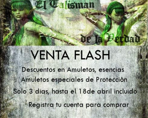 VENTA FLASH EN EL TALISMAN DE LA VERDAD