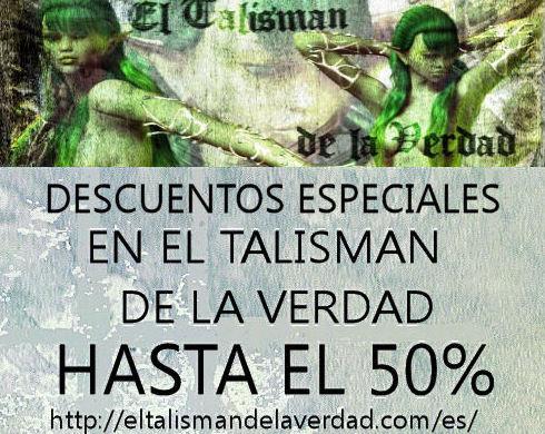 ***ESPECIAL VENTA EN EL TALISMAN DE LA VERDAD, TIENDA, HASTA EL 50%***