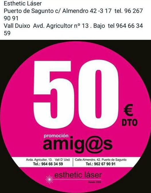 50 € DTO. PROMOCIÓN AMIG@S